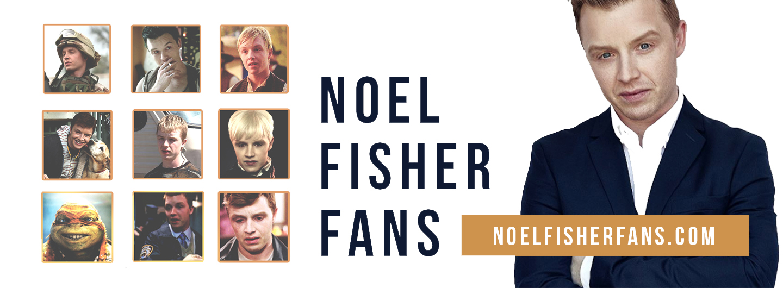 Noel Fisher Fans